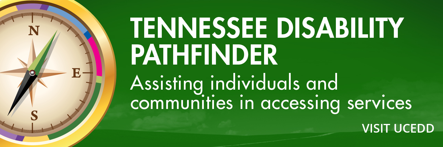 Colorful compass. TENNESSEE DISABILITY PATHFINDER-Assisting individuals and communities in accessing services. Visit UCEDD